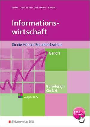 Buerodesign GmbH 1 - Informationswirtschaft fuer die Hoehere Berufsfachschule. Schuelerband