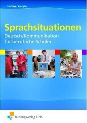 Sprachsituationen. Deutsch/Kommunikation fuer berufliche Schulen