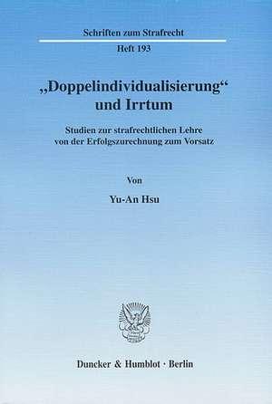 """""""Doppelindividualisierung"""" und Irrtum de Yu-An Hsu"""