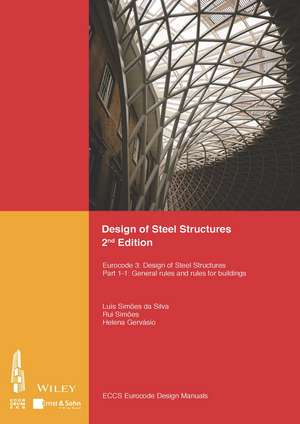 Design of Steel Structures: Eurocode 3: Designof Steel Structures, Part 1–1: General Rules and Rules for Buildings de ECCS – European Convention for Constructional Steelwork