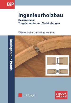 Holzbau – Basiswissen (inkl. E–Book als PDF) de Werner Seim