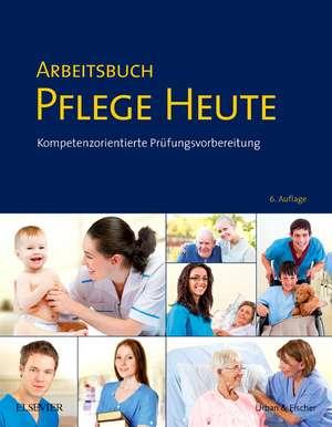 Arbeitsbuch Pflege Heute