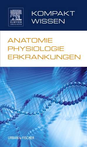 Kompaktwissen Anatomie Physiologie Erkrankungen
