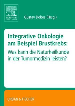 Integrative Onkologie am Beispiel Brustkrebs
