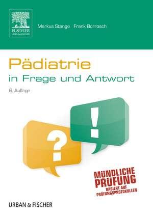 Paediatrie in Frage und Antwort