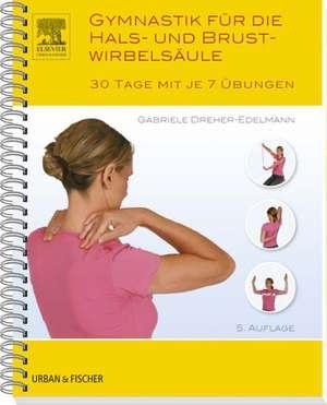 Gymnastik fuer die Hals- und Brustwirbelsaeule