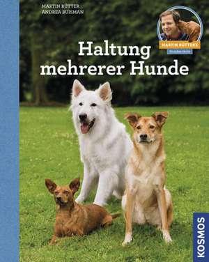 Haltung mehrerer Hunde de Martin Rütter