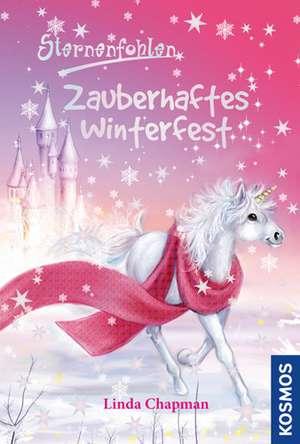Sternenfohlen 23. Zauberhaftes Winterfest de Linda Chapman