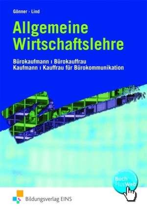 Allgemeine Wirtschaftslehre. Lehr-/Fachbuch