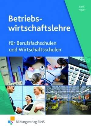 Betriebswirtschaftslehre und Rechnungswesen fuer Berufsfachschulen und Wirtschaftsschulen