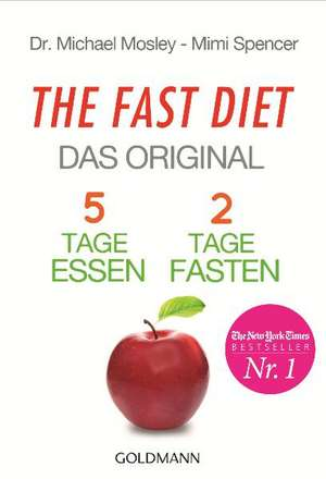The Fast Diet - Das Original de Michael Mosley