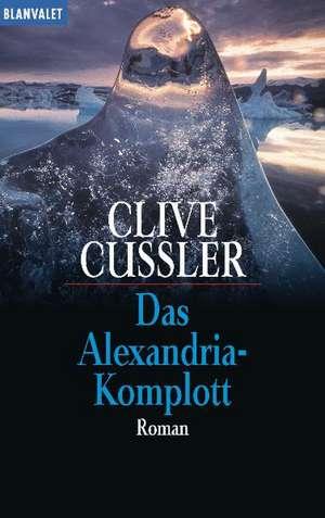 Das Alexandria-Komplott de Clive Cussler