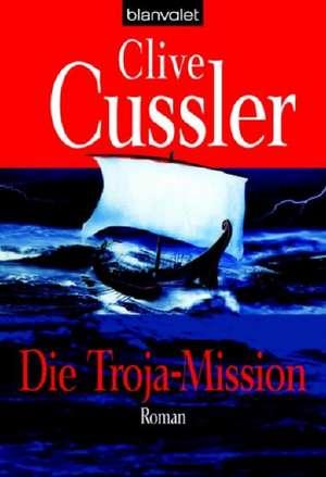 Die Troja-Mission de Clive Cussler