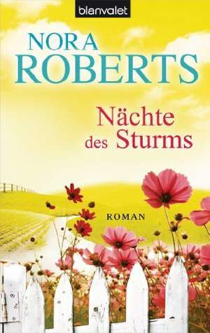 Nächte des Sturms de Nora Roberts