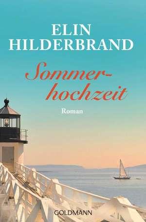 Hilderbrand, E: Sommerhochzeit