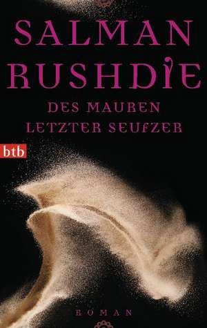 Des Mauren letzter Seufzer de Salman Rushdie
