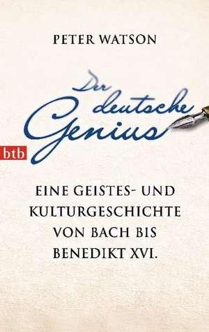 Der deutsche Genius de Peter Watson