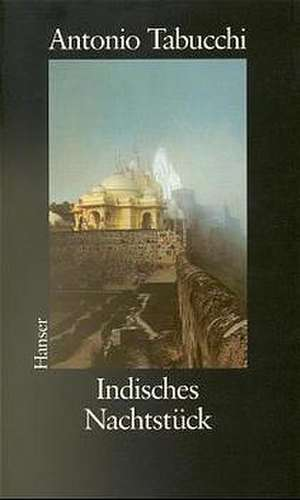 Indisches Nachtstueck und Ein Briefwechsel