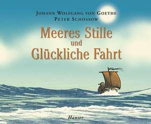 Meeres Stille und Glückliche Fahrt de Johann Wolfgang Goethe