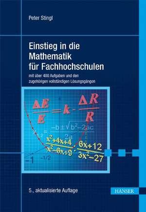 Einstieg in die Mathematik für Fachhochschulen de Peter Stingl