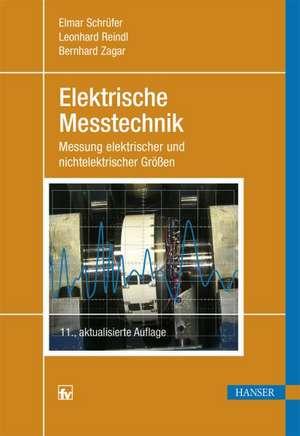 Elektrische Messtechnik de Elmar Schrüfer