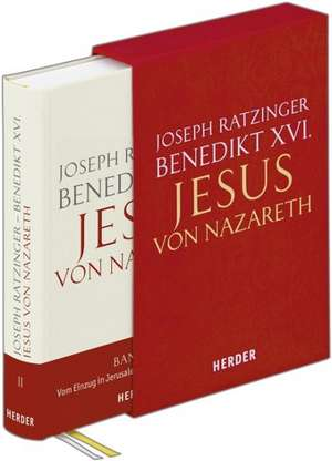 Jesus von Nazareth. Zweiter Teil: Vom Einzug in Jerusalem bis zur Auferstehung. Geschenkausgabe
