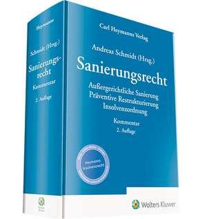 Sanierungsrecht - Kommentar de Andreas Schmidt