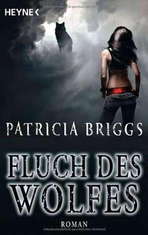 Fluch des Wolfes de Patricia Briggs