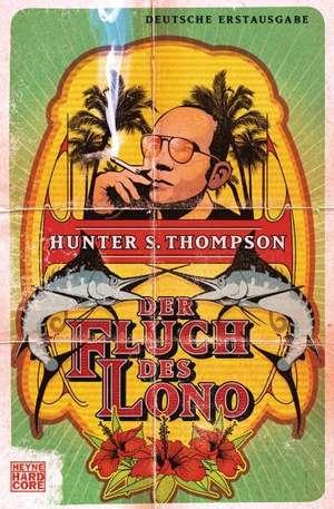 Der Fluch des Lono de Hunter S. Thompson
