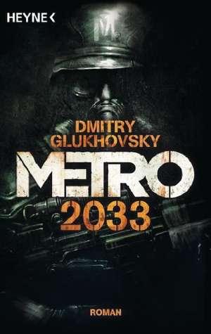 Metro 2033 de Dmitry Glukhovsky