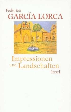 Impressionen und Landschaften