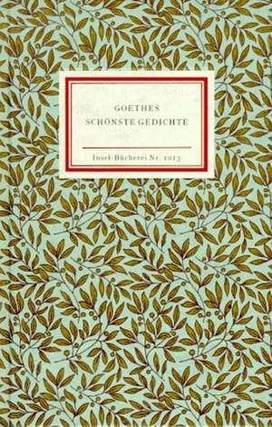 Goethes schoenste Gedichte