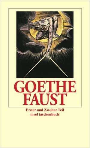 Faust. Der Tragoedie Erster und Zweiter Teil