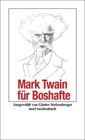 Mark Twain fuer Boshafte