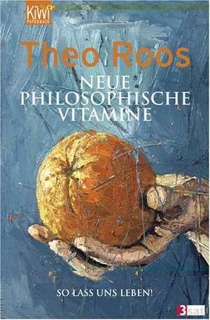Neue Philosophische Vitamine de Theo Roos