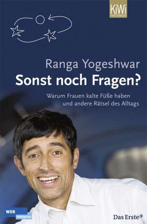 Sonst noch Fragen? de Ranga Yogeshwar