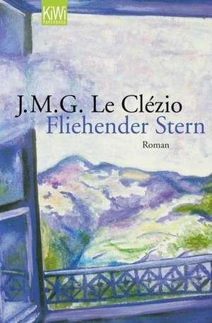 Fliehender Stern de Jean-Marie Gustave Le Clézio