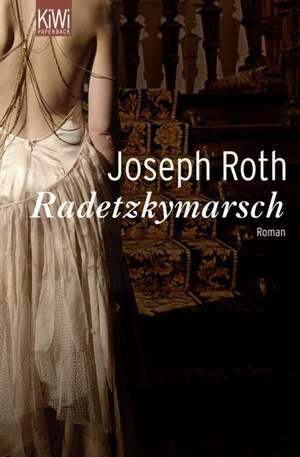 Radetzkymarsch de Joseph Roth