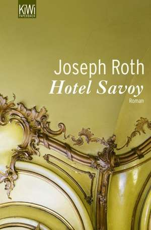 Hotel Savoy de Joseph Roth