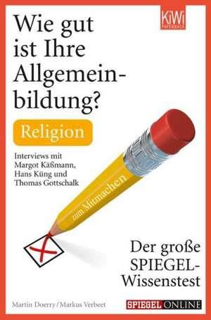 Wie gut ist Ihre Allgemeinbildung? Religion de Martin Doerry