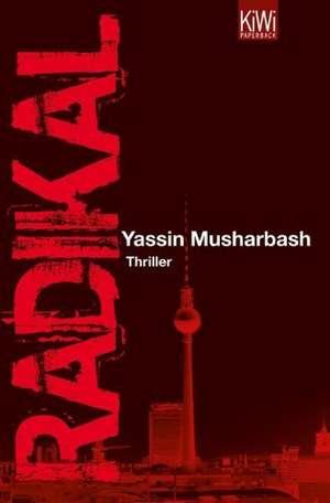 Radikal de Yassin Musharbash