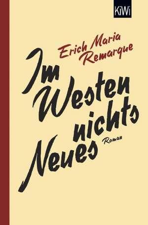 Im Westen nichts Neues de Erich Maria Remarque