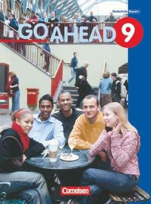 Go Ahead 9. Schuelerbuch. Neue Ausgabe. Bayern
