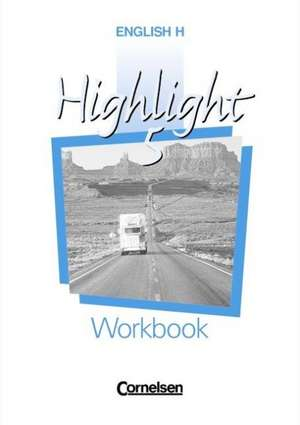 English H. Highlight 5 A. Workbook