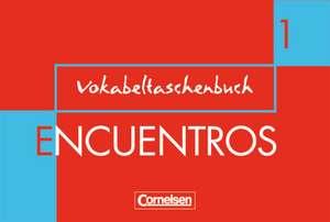 Encuentros 1. Nueva Edicion. Vokabeltaschenbuch