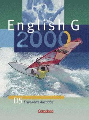 English G 2000. D 5. Schuelerbuch. Erweiterte Ausgabe