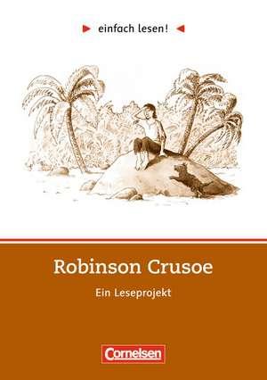 einfach lesen! Robinson Crusoe. Aufgaben und UEbungen