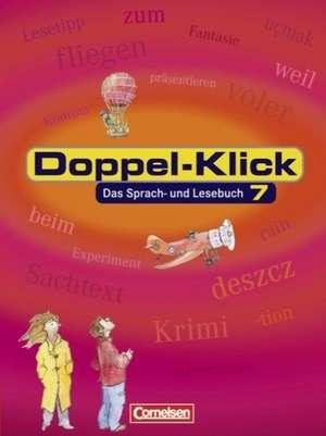 Doppel-Klick - Allgemeine Ausgabe. 7. Schuljahr. Schuelerbuch
