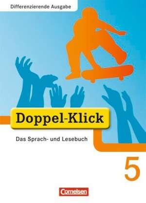 Doppel-Klick - Differenzierende Ausgabe. 5. Schuljahr. Schuelerbuch