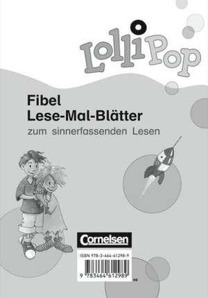 Lollipop Fibel. Lese-Mal-Blaetter